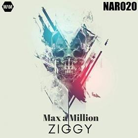 MAX A MILLION - ZIGGY